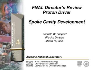 FNAL Director's Review  Proton Driver Spoke Cavity Development