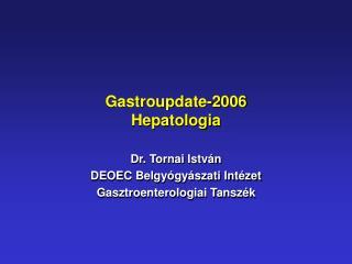 Gastroupdate-2006 Hepatologia