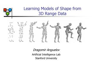 Learning Models of Shape from  3D Range Data