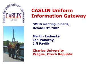 CASLIN Uniform Information Gateway