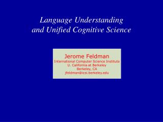 Language Understanding  and Unified Cognitive Science