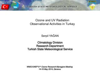 Ozone and UV Radiation Observational Activities in Turkey