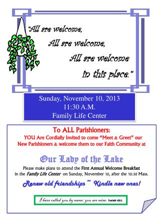 """""""All are welcome, All are welcome, All are welcome in this place."""""""