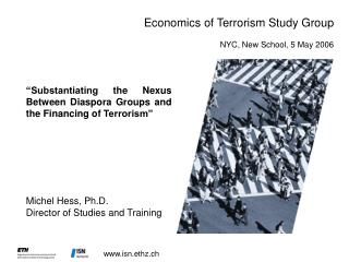 Economics of Terrorism Study Group NYC, New School, 5 May 2006