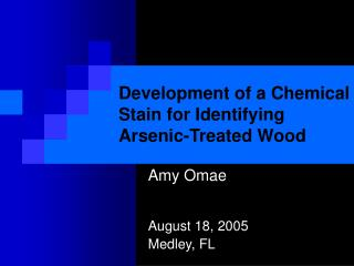 Development of a Chemical Stain for Identifying Arsenic-Treated Wood