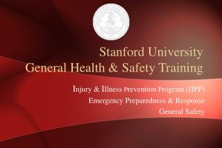 Stanford University General Health  Safety Training
