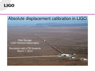Absolute displacement calibration in LIGO