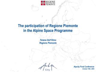 The participation of Regione Piemonte  in the Alpine Space Programme