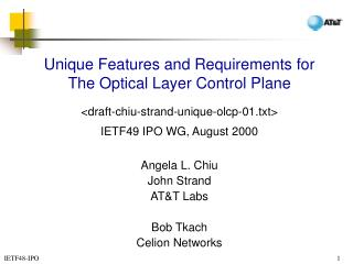 Unique Features and Requirements for The Optical Layer Control Plane