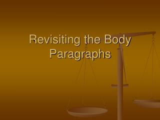 Revisiting the Body Paragraphs