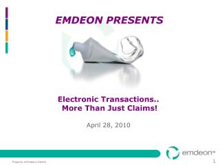 Electronic Transactions..  More Than Just Claims