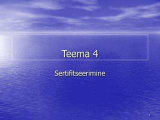 Teema 4