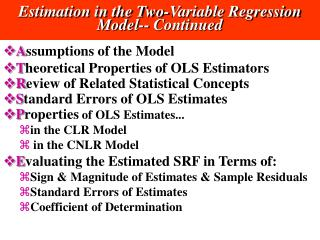 Estimation in the Two-Variable Regression Model-- Continued