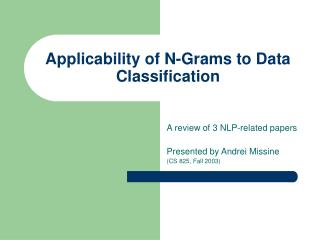 Applicability of N-Grams to Data Classification