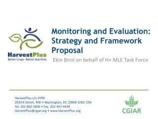 Monitoring and Evaluation: Strategy and Framework Proposal