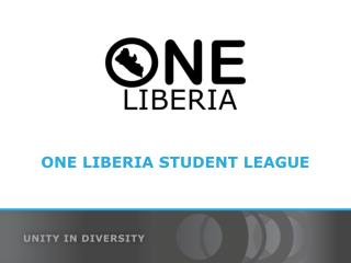 ONE LIBERIA STUDENT LEAGUE