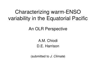 Characterizing warm-ENSO variability in the Equatorial Pacific