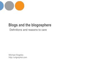 Blogs and the blogosphere
