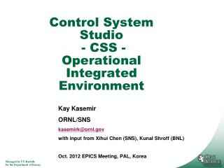 Control System Studio  - CSS - Operational Integrated Environment