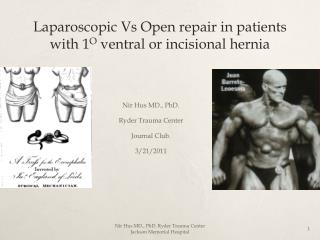 Laparoscopic Vs Open repair in patients with 1 O ventral or incisional hernia