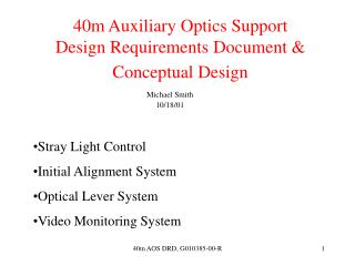 40m Auxiliary Optics Support Design Requirements Document & Conceptual Design