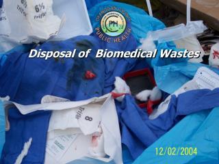 Disposal of Biomedical Wastes