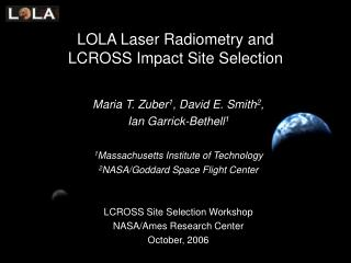 LOLA Laser Radiometry and  LCROSS Impact Site Selection