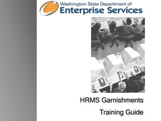 HRMS Garnishments Training Guide