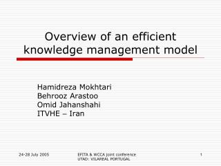 Overview of an efficient knowledge management model