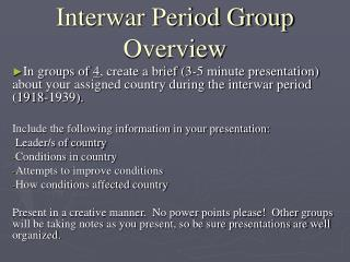 Interwar Period Group Overview