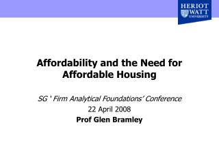 Affordability and the Need for Affordable Housing
