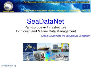 SeaDataNet Pan-European Infrastructure  for Ocean and Marine Data Management