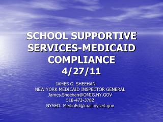 SCHOOL SUPPORTIVE SERVICES-MEDICAID COMPLIANCE  4/27/11