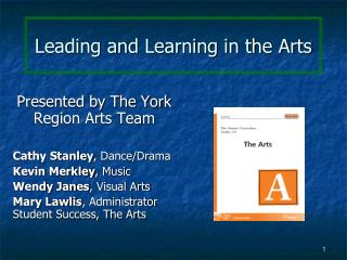 Leading and Learning in the Arts