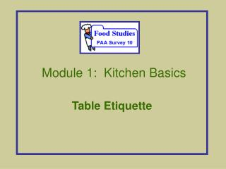 Module 1:  Kitchen Basics