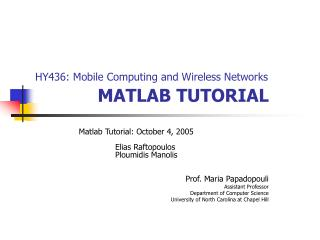 HY436: Mobile Computing and Wireless Networks MATLAB TUTORIAL