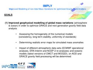 IMPLY Imp roved Modelling of non-tidal Mass Variations for optimized Gravity Field Ana ly sis