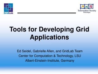 Tools for Developing Grid Applications