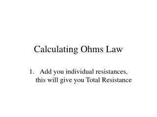 Calculating Ohms Law