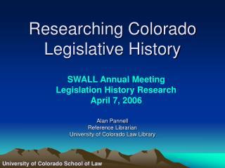 Researching Colorado Legislative History