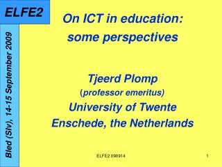 On ICT in education: some perspectives