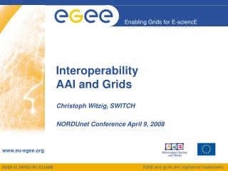 Interoperability  AAI and Grids