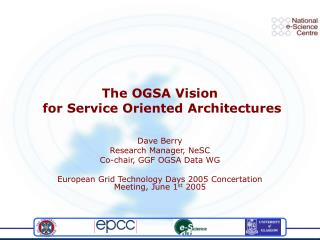The OGSA Vision  for Service Oriented Architectures