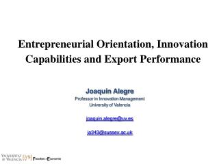 Entrepreneurial Orientation, Innovation Capabilities and Export Performance