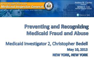 Preventing and Recognizing  Medicaid Fraud and Abuse