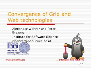 Convergence of Grid and Web technologies