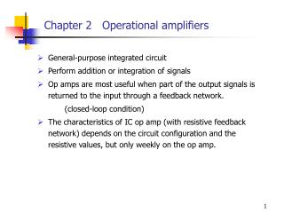 General-purpose integrated circuit Perform addition or integration of signals