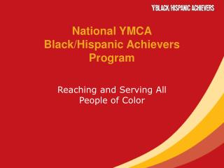 National YMCA Black/Hispanic Achievers Program
