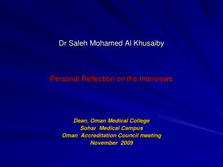 Dr Saleh Mohamed Al Khusaiby Personal Reflection on the Interviews
