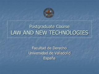 Postgraduate  Course LAW AND NEW TECHNOLOGIES